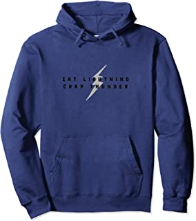 Eat Lighting Crap Thunder Pullover Hoodie