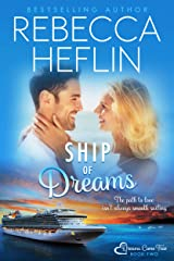 Ship of Dreams (Dreams Come True Book 2) Kindle Edition