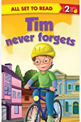 Tim Never Forgets : All Set To Read Kindle Edition