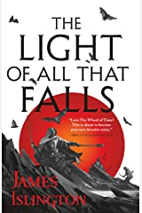 The Light of All That Falls (The Licanius Trilogy Book 3) Kindle Edition
