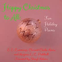 Happy Christmas to All: Fun Holiday Poems