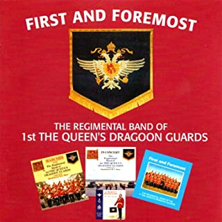 The Regimental Quick March of the 1st Queen's Dragoon Guards