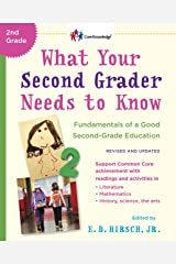 What Your Second Grader Needs To Know (Revised And Updated): Fundamentals of a Good Second-Grade Education Paperback