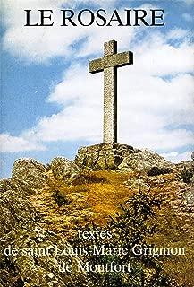 Le rosaire : Textes de saint Louis-Marie Grignion de Montfort