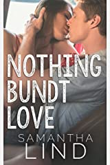 Nothing Bundt Love Kindle Edition