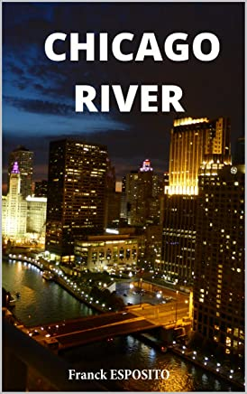 Chicago River (French Edition)