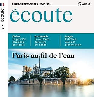 Écoute Audio - Paris au fil de l'eau. 4/2019: Französisch lernen Audio - Paris vom Wasser aus
