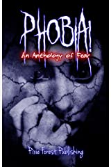 Phobia!: An Anthology of Fear Kindle Edition