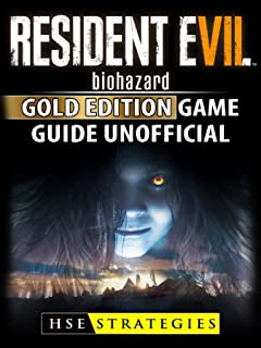 Resident Evil Biohazard Gold Edition Game Guide Unofficial