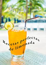 Recetas perfectas de limonada (Spanish Edition)