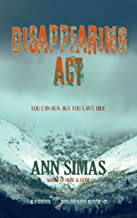 DISAPPEARING ACT: A Fossil, Colorado Book (#2) (Fossil, Colorado Books)