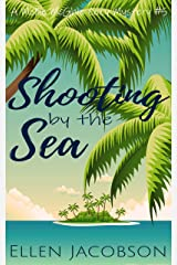 Shooting by the Sea: A Quirky Cozy Mystery (A Mollie McGhie Cozy Sailing Mystery Book 5) Kindle Edition