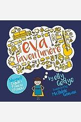 Eva the Adventurer. Eva l'aventurière: Bilingual Book: English + Français (French) (French Edition) Paperback