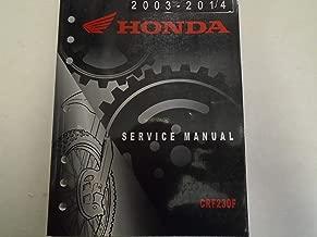 2003 2004 2005 2006 2007 2011 2014 HONDA CRF230F Service Repair Shop Manual ***