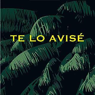 Te Lo Avise