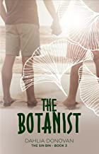 The Botanist: Short Story (The Sin Bin Book 3) (English Edition)