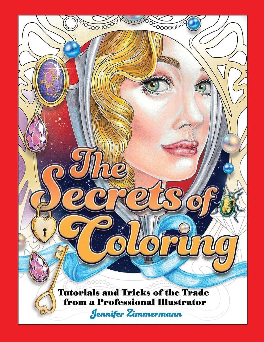 変成器甥七時半The Secrets of Coloring: Tutorials and Tricks of the Trade from a Professional Illustrator