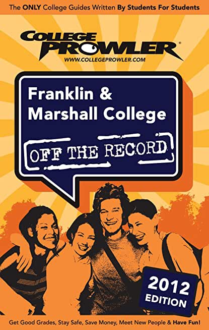 Franklin & Marshall College 2012 (English Edition)