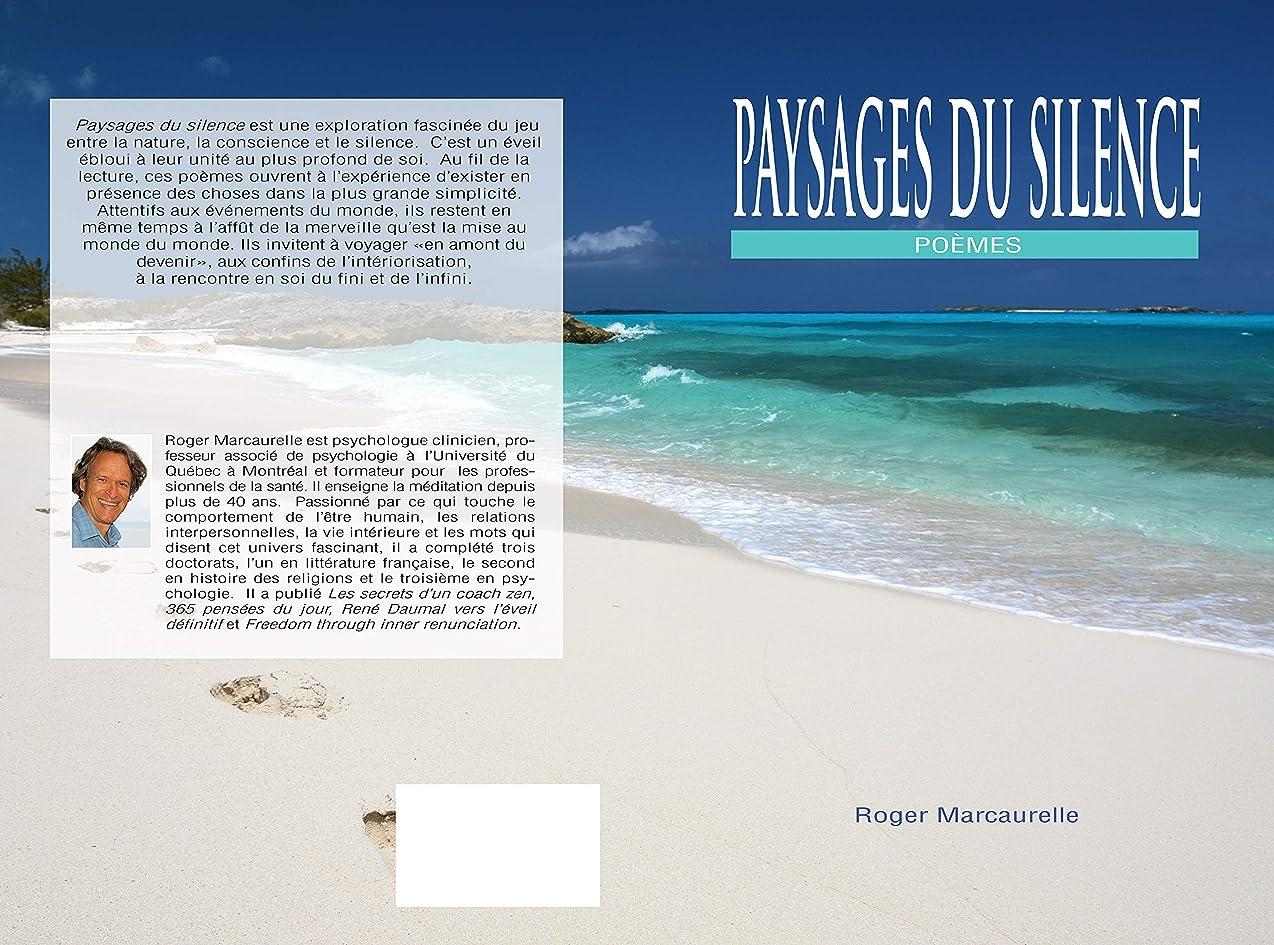 ビーム危険なご意見Paysages du silence (French Edition)