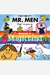 Mr. Men Adventure in Magicland (Mr. Men & Little Miss Adventure Series) Kindle Edition