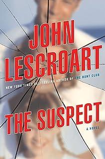 The Suspect: A Thriller (Gina Roake / Dismas Hardy Universe Book 1)