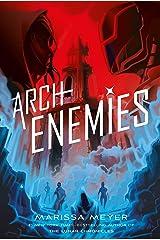 Archenemies: Renegades Book 2 Kindle Edition