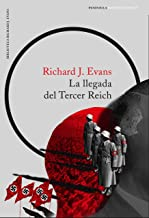 La llegada del Tercer Reich (Spanish Edition)