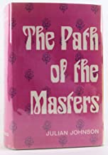 The Path of the Masters: The Science of Surat Shabda Yoga