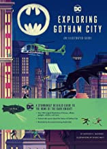 Exploring Gotham City (Dc Comics)