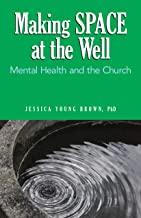Making SPACE at the Well: Mental Health and the Church