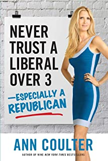 Never Trust a Liberal Over 3-Especially a Republican