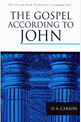 The Gospel according to John (The Pillar New Testament Commentary (PNTC)) Kindle Edition