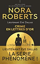 Lieutenant Eve Dallas (Tome 50) - Crime en lettres d'or