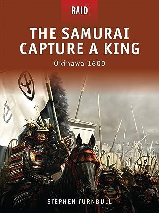Samurai Capture a King: Okinawa 1609