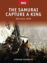 Samurai Capture a King: Okinawa 1609
