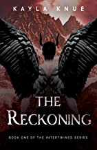 The Reckoning (The Intertwined Series Book 1)