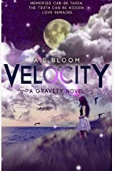 Velocity: The Gravity Series #2 Kindle Edition
