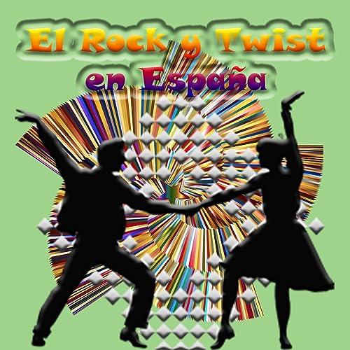 El Rock y Twist en España de Various artists en Amazon Music - Amazon.es