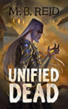 Unified Dead: A GameLit Adventure (Liorel Online Book 2)