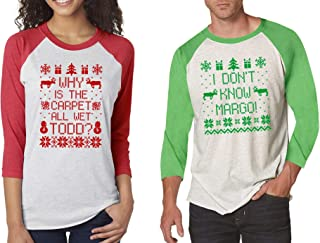 SignatureTshirts Mens and Womens Ugly Raglan Holiday Christmas Why is The Carpet All Wet Todd? I Don't Know Margo!