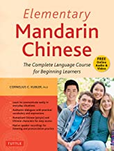 Elementary Mandarin Chinese Textbook: The Complete Language Course for Beginning Learners (With Companion Audio) (English Edition)