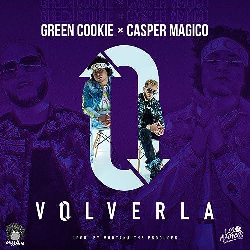 Amazon.com: Volverla [Explicit]: Green Cookie & Casper ...