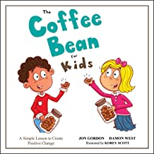 The Coffee Bean for Kids: A Simple Lesson to Create Positive Change