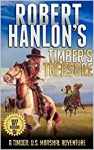 Timber: United States Marshal: Timber's Treasure: A Brand New Western Adventure From