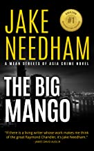 THE BIG MANGO: A Dare & Jones Novel (The Mean Streets of Asia Crime Novels Book 3)
