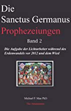 Die Sanctus Germanus Prophezeiungen Band 2 (German Edition)