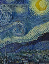 10-Staff Music Sheets Classic Art: Large 10-Staff Music Notation and Songwriting Notebook With 10-Staff Music Sheets Vincent Van Gogh - Starry Night (PD-1923) Cover