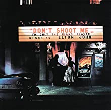 Don't Shoot Me: I'm Only The Piano Player [Vinilo]