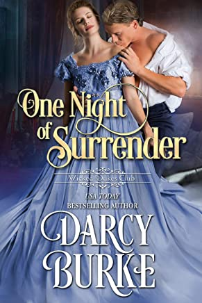 One Night of Surrender (Wicked Dukes Club Book 2)