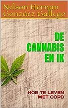 DE CANNABIS EN IK: HOE TE LEVEN MET COPD